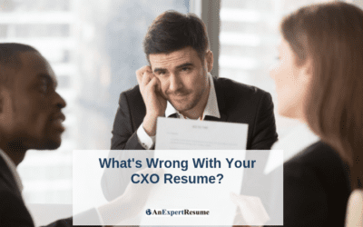 What's Wrong With Your CXO Resume?