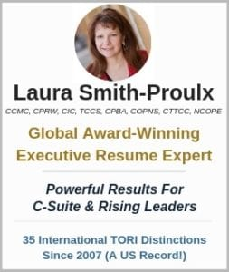 Executive Resume Writer Laura Smith-Proulx, Top Executive Resume Writing Services